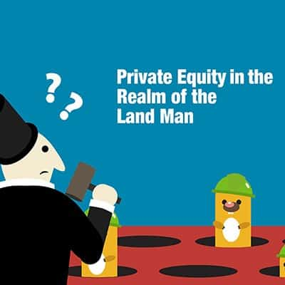 Private Equity Sets its Sites on the E&P Land/Lease Brokerage Business