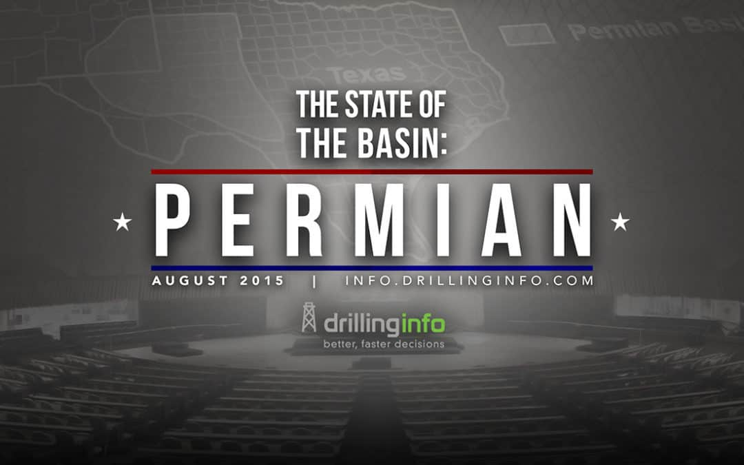 Permian Basin Activity – The State of the Basin August 2015